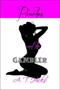 peaches and the gambler
