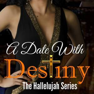 A Date with destiny