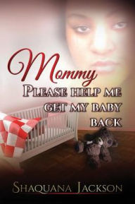 mommy-please-help-me